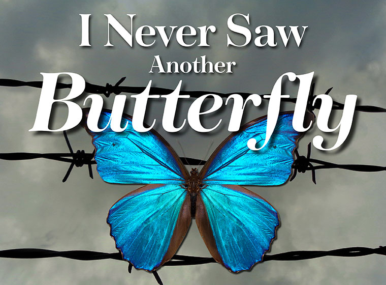 I Never Saw Another Butterfly