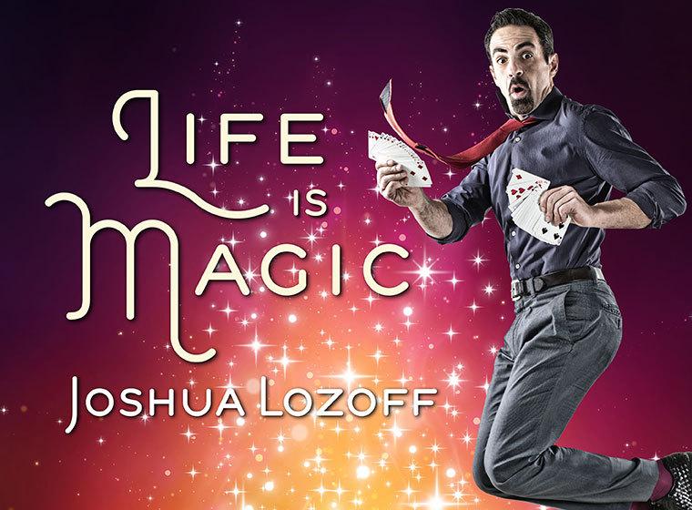 Life is Magic!
