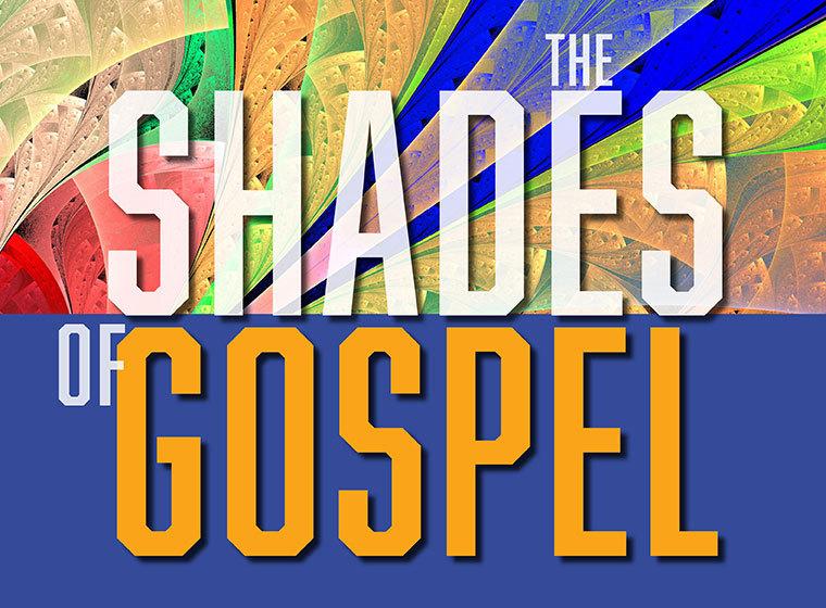 Shades of Gospel