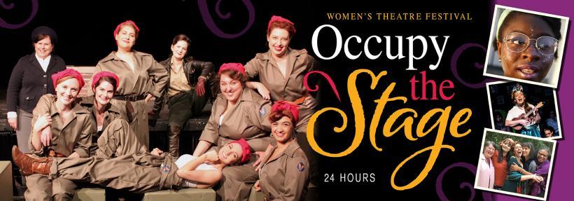 Women's Theatre Festival - Occupy the Stage