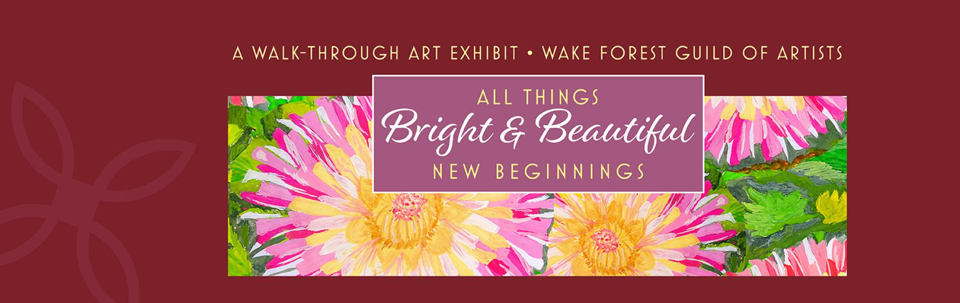 All Things Bright & Beautiful New Beginnings